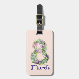 Eight march women day floral typography luggage tag