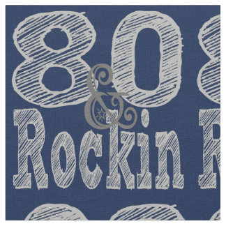 Eighty and Rockin Fabric