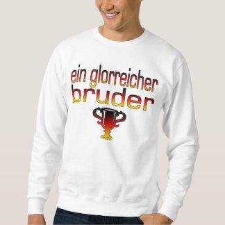 Ein Glorreicher Bruder Germany Flag Colors Pull Over Sweatshirt