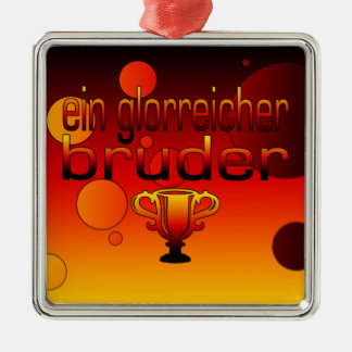 Ein Glorreicher Bruder Germany Flag Colors Silver-Colored Square Decoration