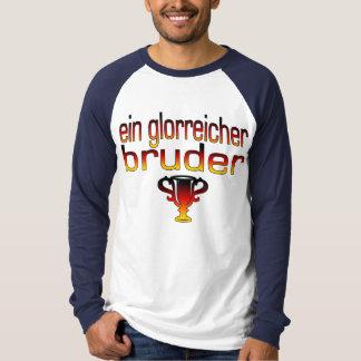 Ein Glorreicher Bruder Germany Flag Colors T-shirts
