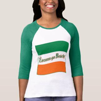 Eireann go Brach! Flag Shirts