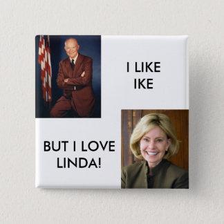 Eisenhower, LindaKetner, I LIKEIKE, BUT I LOVEL... 15 Cm Square Badge