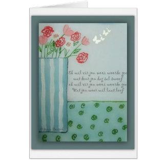 Ek wil vir jou mooi woorde gee greeting card