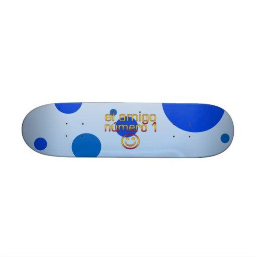 El Amigo Número 1 in Spanish Flag Colors for Boys Skate Board Deck