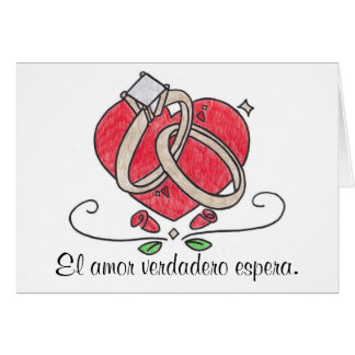 El amor verdadero espera. greeting cards