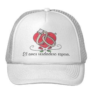 El amor verdadero espera. trucker hat