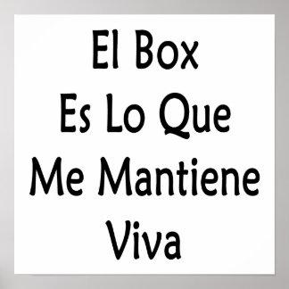 El Box Es Lo Que Me Mantiene Viva Print