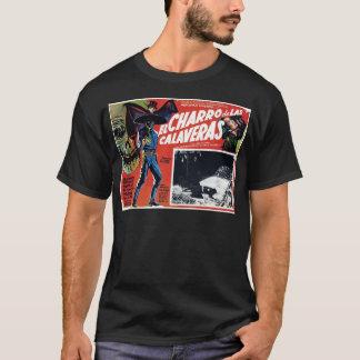 El Charro De Las Calaveras T-Shirt