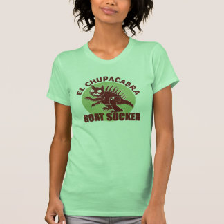 El Chupacabra T Shirt