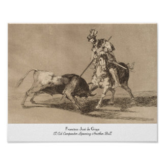 El Cid Campeador Spearing Another Bull José Goya Poster