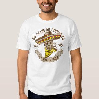 El Club De Cerveza Tee Shirts