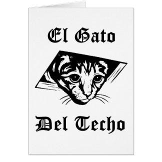 El Gato Del Techo Greeting Card
