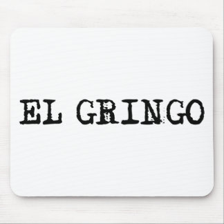 El Gringo Mouse Pad