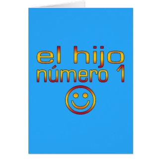 El Hijo Número 1 - Number 1 Son in Spanish Card