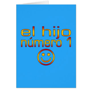 El Hijo Número 1 - Number 1 Son in Spanish Greeting Card