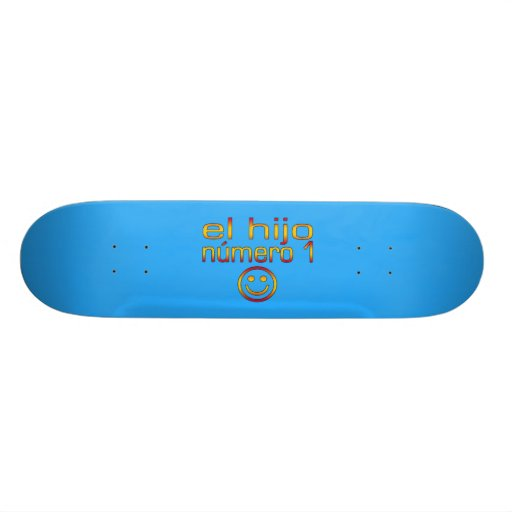 El Hijo Número 1 - Number 1 Son in Spanish Skate Deck