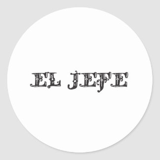 El Jefe the boss stuff Round Stickers