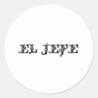 "El Jefe ""the boss"" stuff Classic Round Sticker"