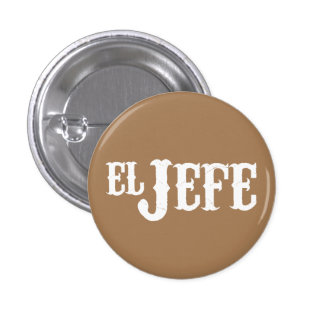 El Jefe Translation The Boss 3 Cm Round Badge