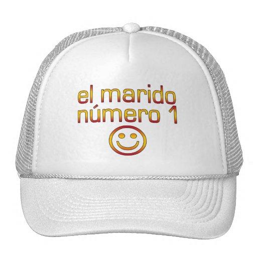 El Marido Número 1 - Number 1 Husband in Spanish Hat