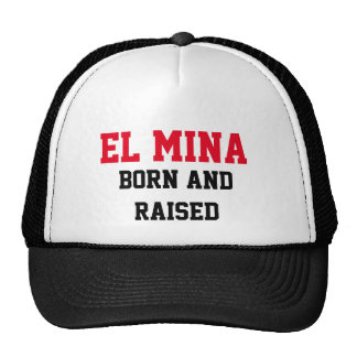El Mina Born and Raised Cap