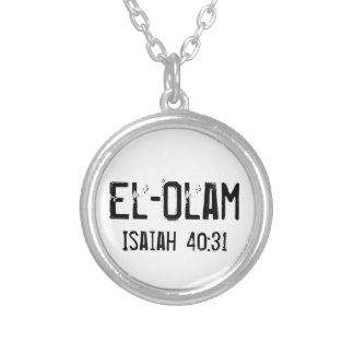 El-Olam The everlasting God Isaiah 40:31 Round Pendant Necklace
