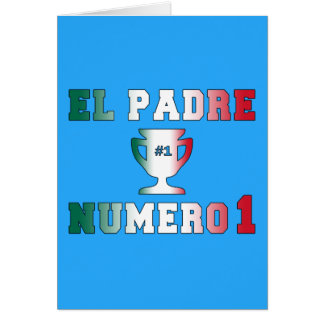 El Padre Número 1 #1 Dad in Spanish Father's Day Note Card
