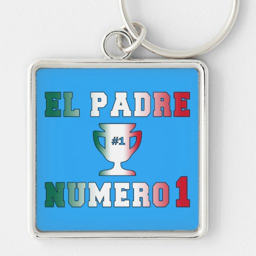El Padre Número 1 #1 Dad in Spanish Father's Day Key Chains