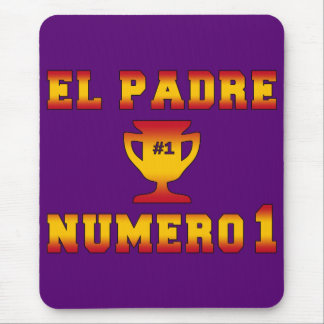 El Padre Número 1 #1 Dad in Spanish Father's Day Mouse Pad