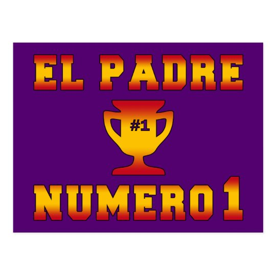 El Padre Número 1 #1 Dad in Spanish