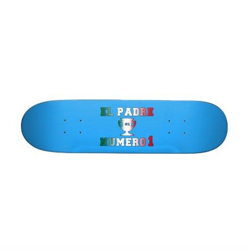 El Padre Número 1 #1 Dad in Spanish Father's Day Custom Skateboard
