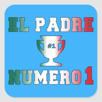 El Padre Número 1 #1 Dad in Spanish Father's Day Square Sticker