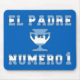 El Padre Número 1 - Number 1 Dad in Argentine Mouse Pad