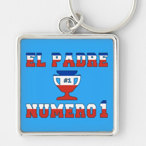 El Padre Número 1 - Number 1 Dad in Chilean Keychains