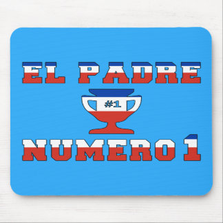 El Padre Número 1 - Number 1 Dad in Chilean Mouse Pads