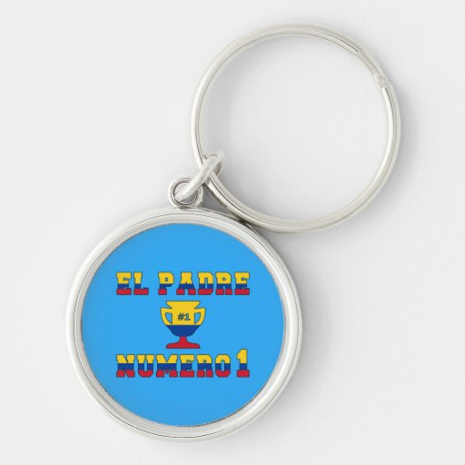 El Padre Número 1 - Number 1 Dad in Colombian Key Chains