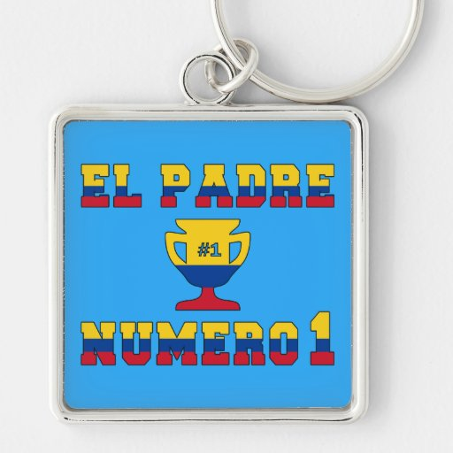 El Padre Número 1 - Number 1 Dad in Colombian Keychains