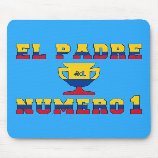 El Padre Número 1 - Number 1 Dad in Colombian Mouse Pad