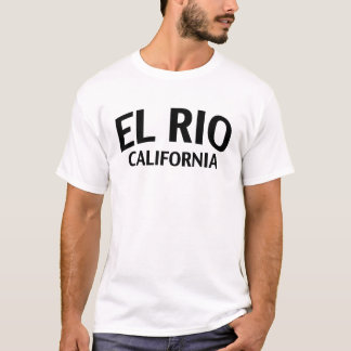 El Rio California T-Shirt