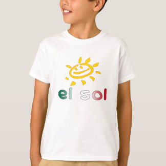 El Sol The Sun in Mexican Summer Vacation T-Shirt