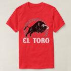 El Toro The Bull Mexican Culture Spanish T-Shirt