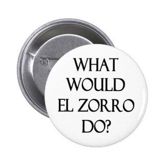 El Zorro 6 Cm Round Badge