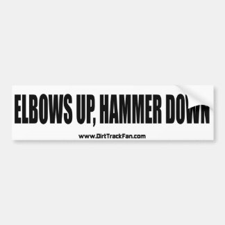 Elbows Up, Hammer Down Bumper Sticker