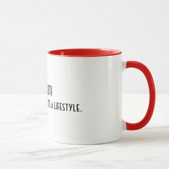 """Eldergoth """"It isn't a phase, it's a lifestyle"""" mug"""