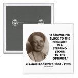 Eleanor Roosevelt Pessimist Optimist Quote Pinback Button