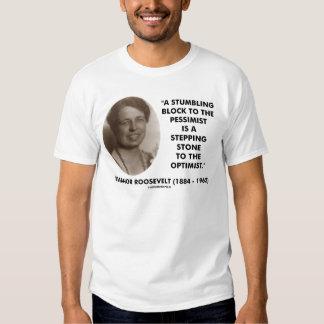 Eleanor Roosevelt Pessimist Optimist Quote Tee Shirt