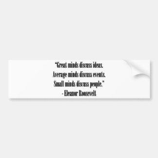 Eleanor Roosevelt Quote Bumper Sticker
