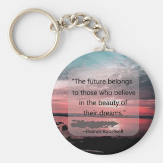 Eleanor Roosevelt Quote Key Ring