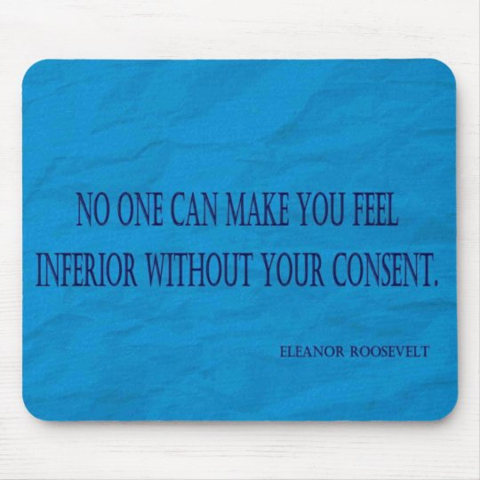 Eleanor Roosevelt Quote Mouse Mat